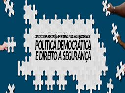 ministerio-publico-federal-quer-novo-modelo-de-seguranca-publica
