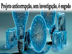 projeto-anticorrupcao-sem-investigacao-e-engodo-saga